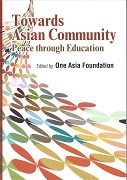 Towards Asian Community peace through Education